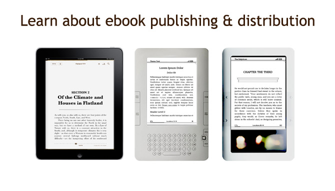 Learn about ePublishing and eBook Distribution